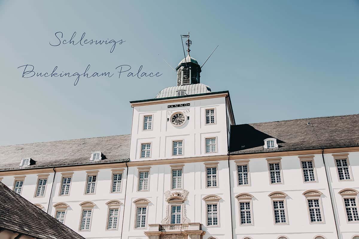Auf Weltreise: Der Buckingham Palace von Schleswig